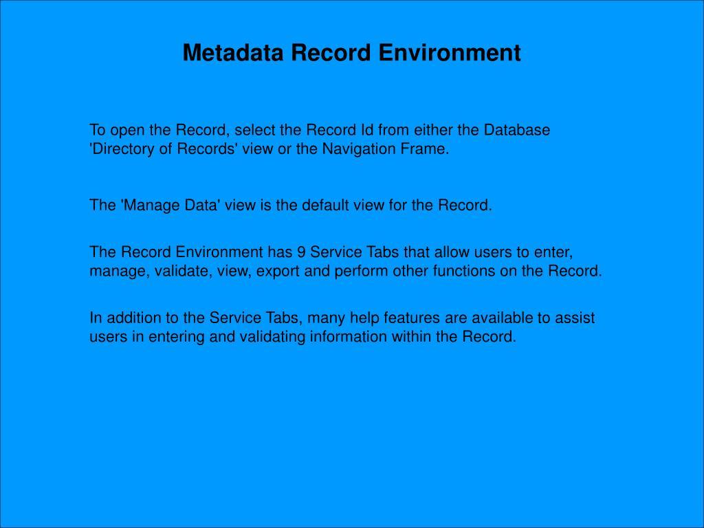 Metadata Record Environment