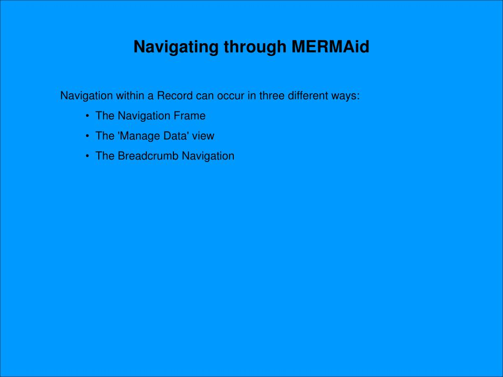 Navigating through MERMAid
