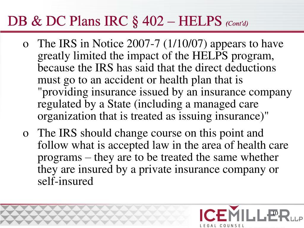 DB & DC Plans IRC § 402 – HELPS