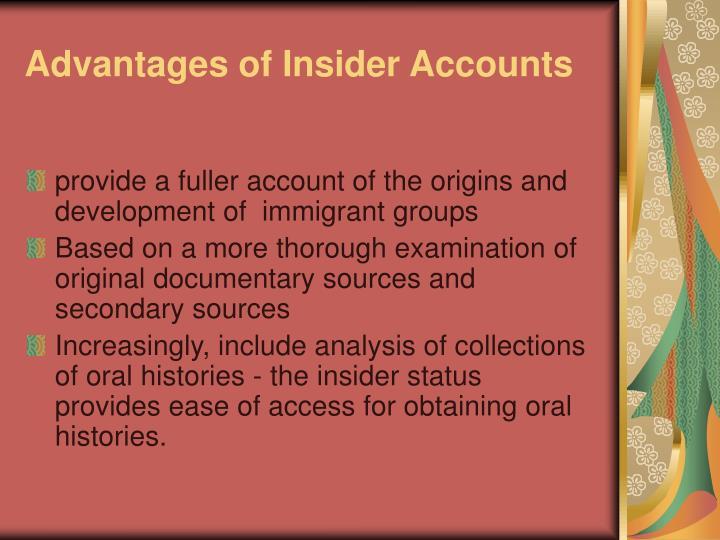 Advantages of Insider Accounts