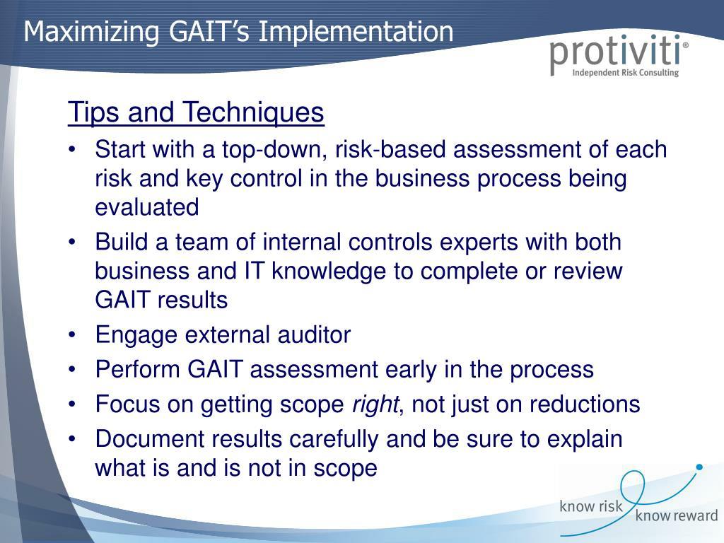 Maximizing GAIT's Implementation