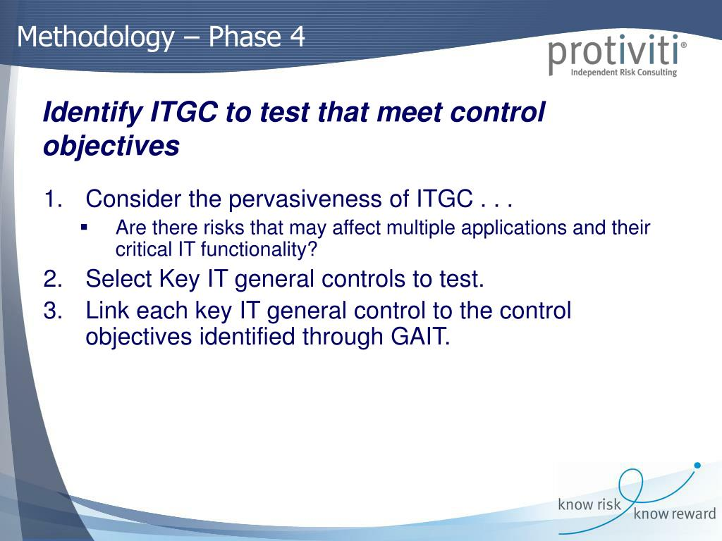 Consider the pervasiveness of ITGC . . .