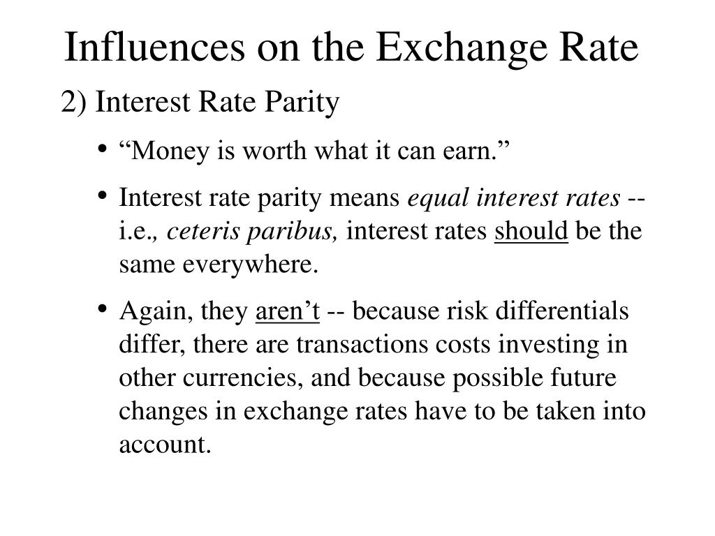 Influences on the Exchange Rate