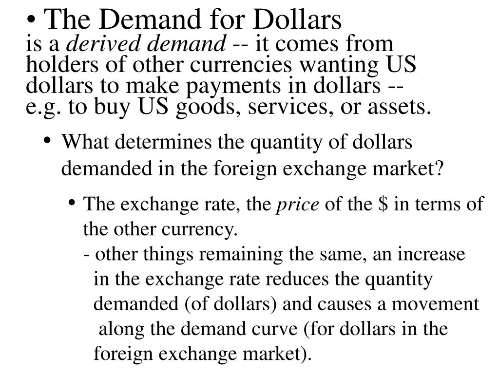 The Demand for Dollars
