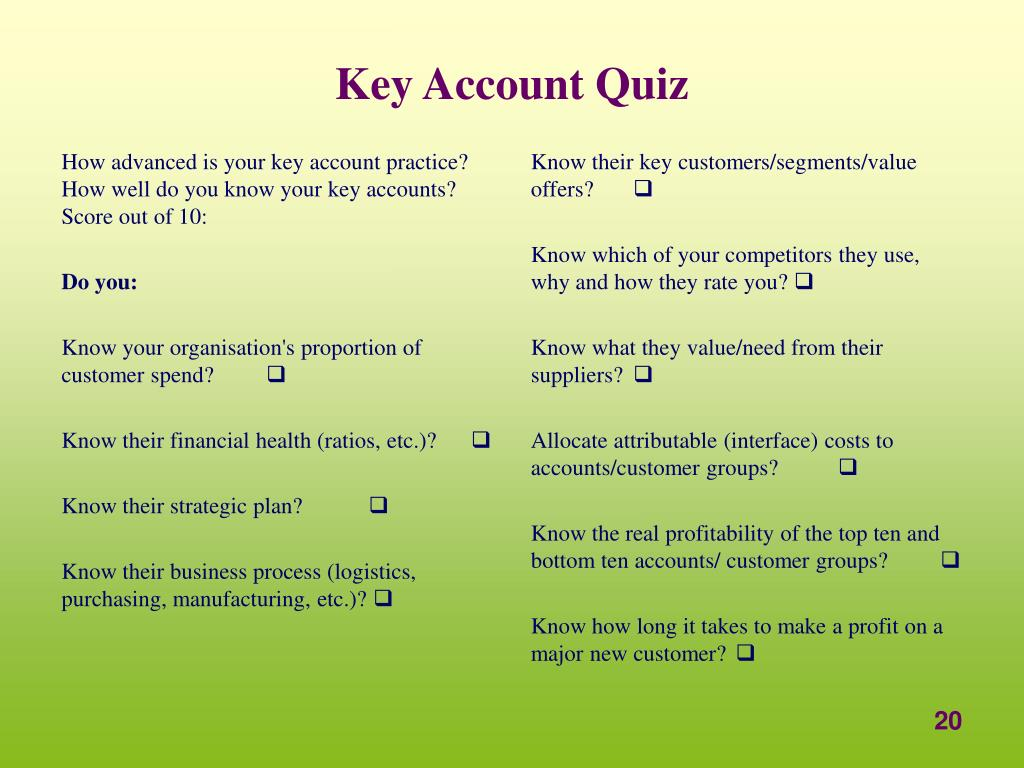How advanced is your key account practice?  How well do you know your key accounts? Score out of 10: