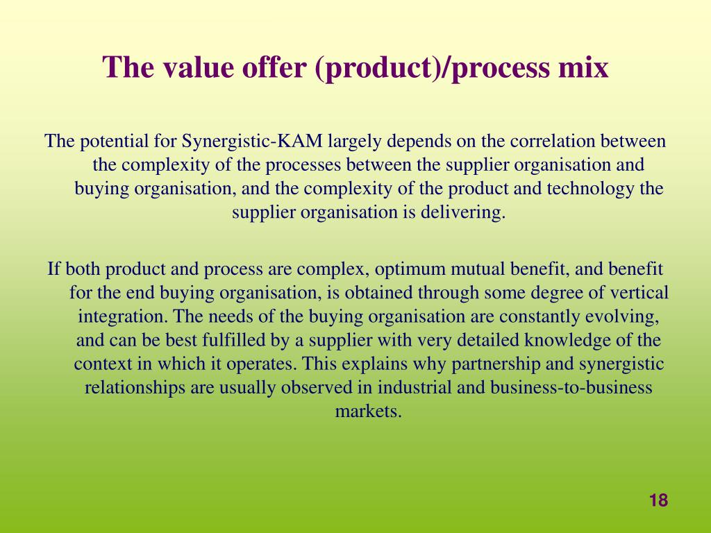 The value offer (product)/process mix