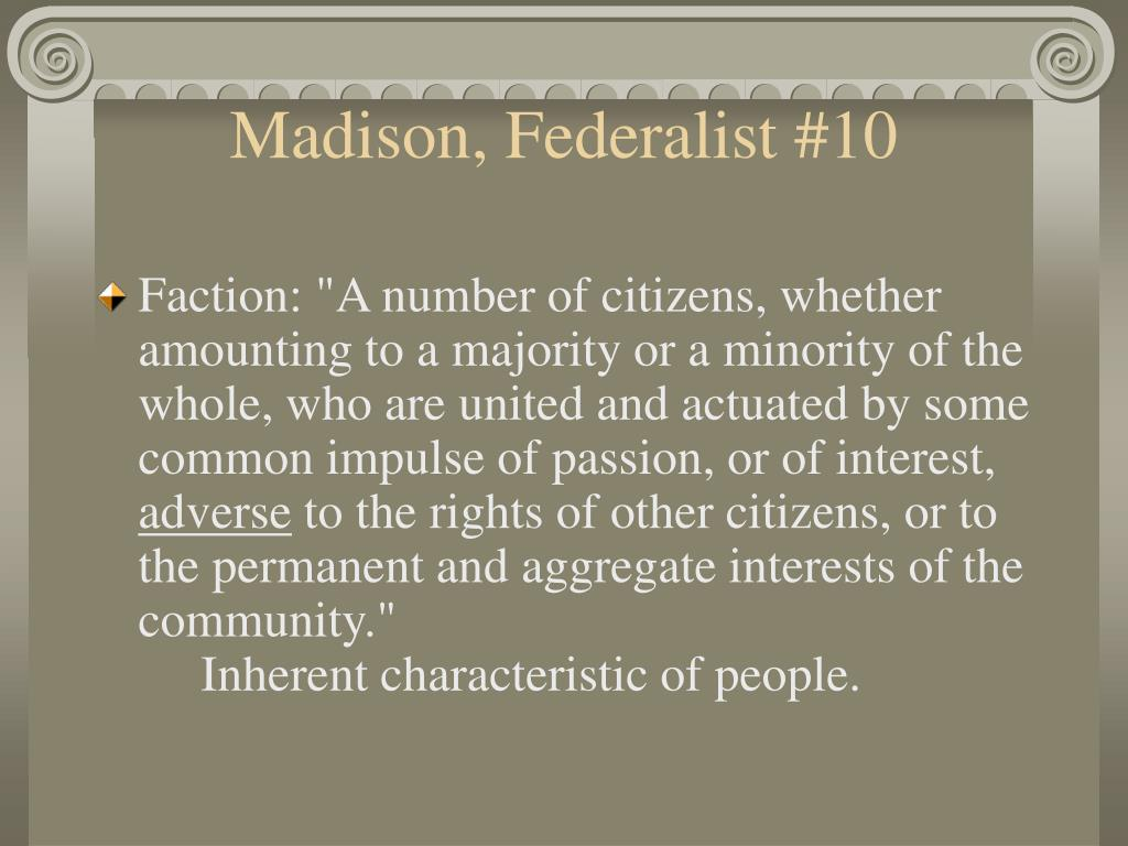 Madison, Federalist #10