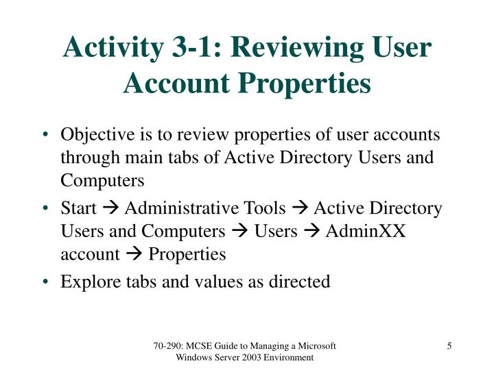Activity 3-1: Reviewing User Account Properties