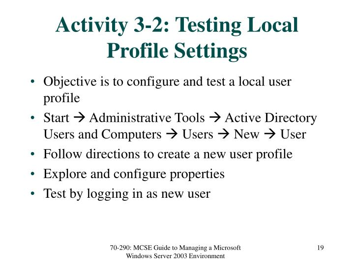 Activity 3-2: Testing Local Profile Settings