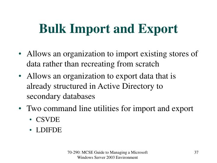 Bulk Import and Export