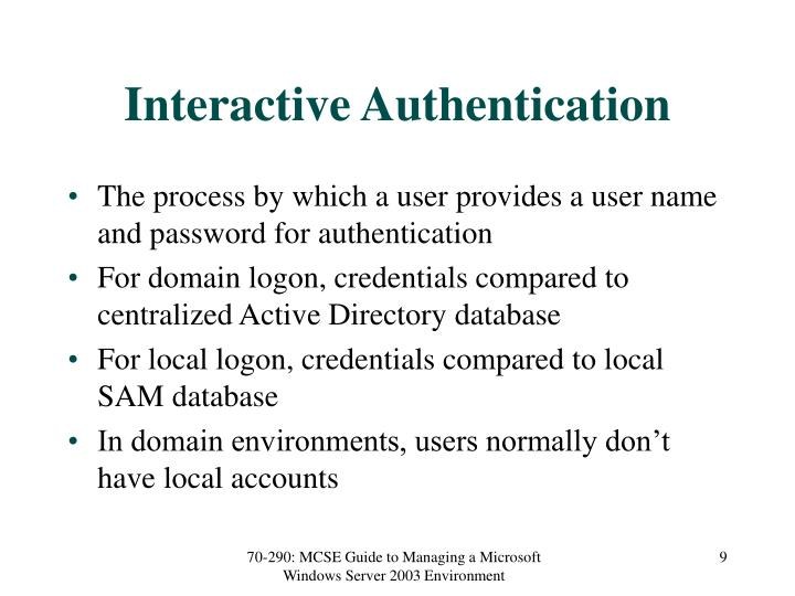 Interactive Authentication