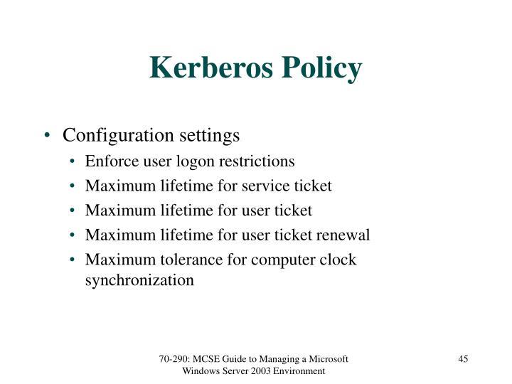 Kerberos Policy