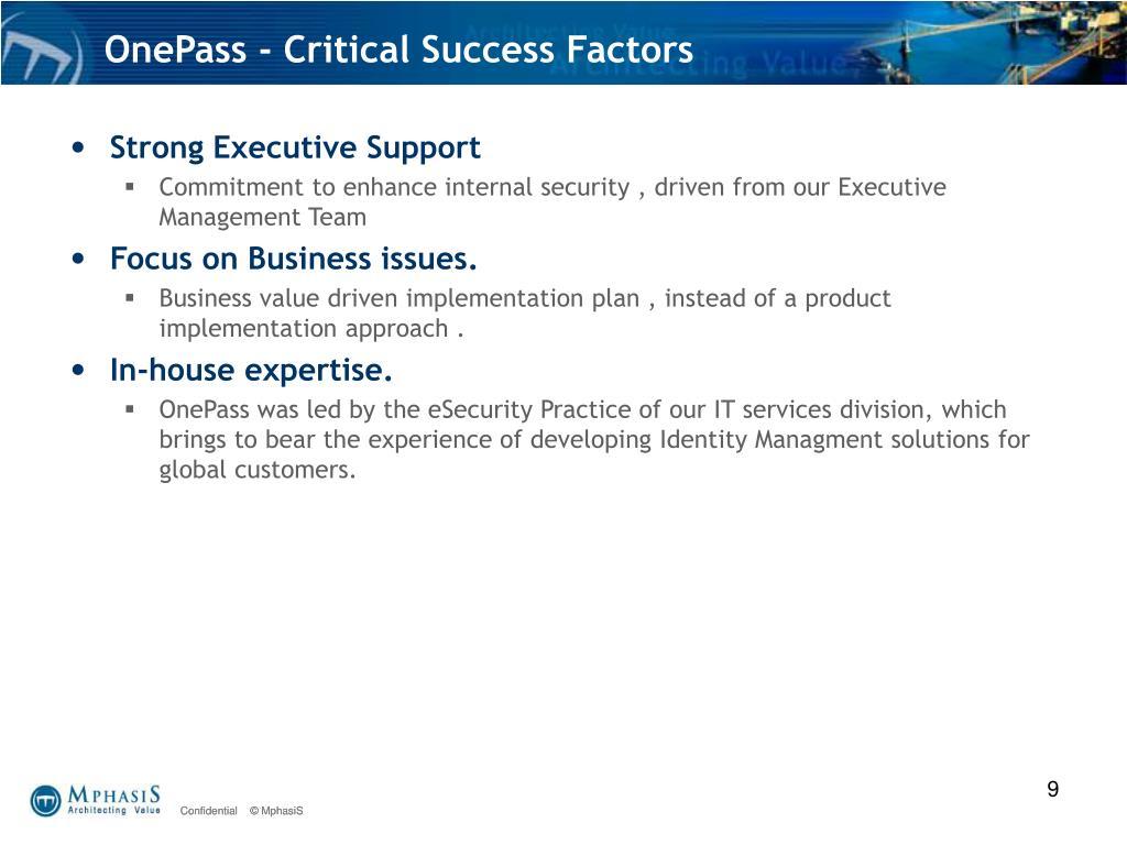 OnePass - Critical Success Factors