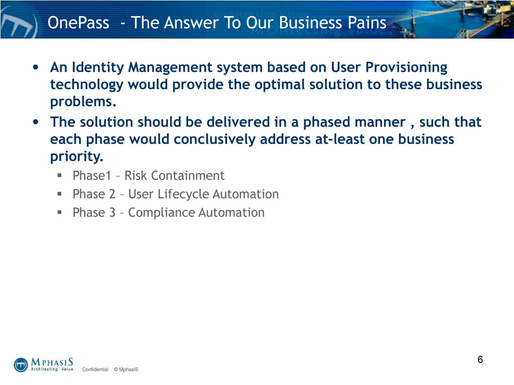 OnePass  - The Answer To Our Business Pains