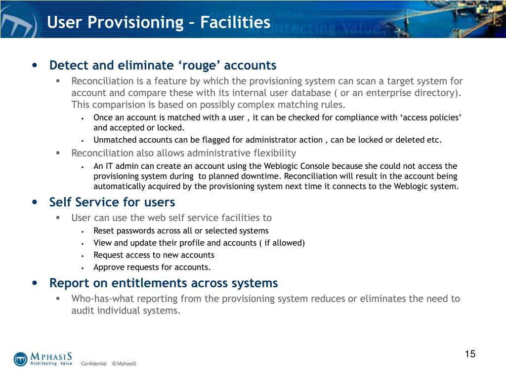 User Provisioning – Facilities