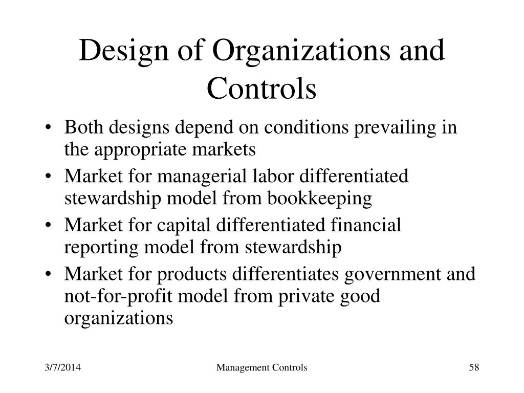 Design of Organizations and Controls