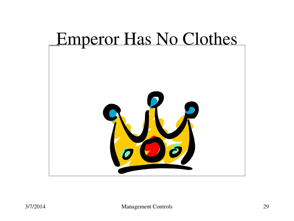 Emperor Has No Clothes