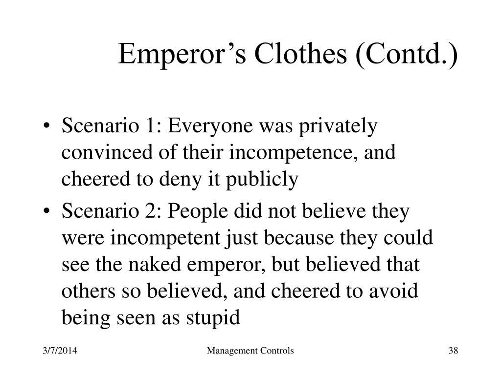 Emperor's Clothes (Contd.)
