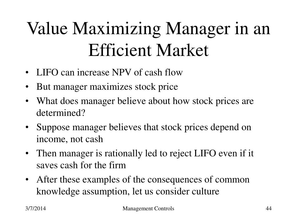 Value Maximizing Manager in an Efficient Market