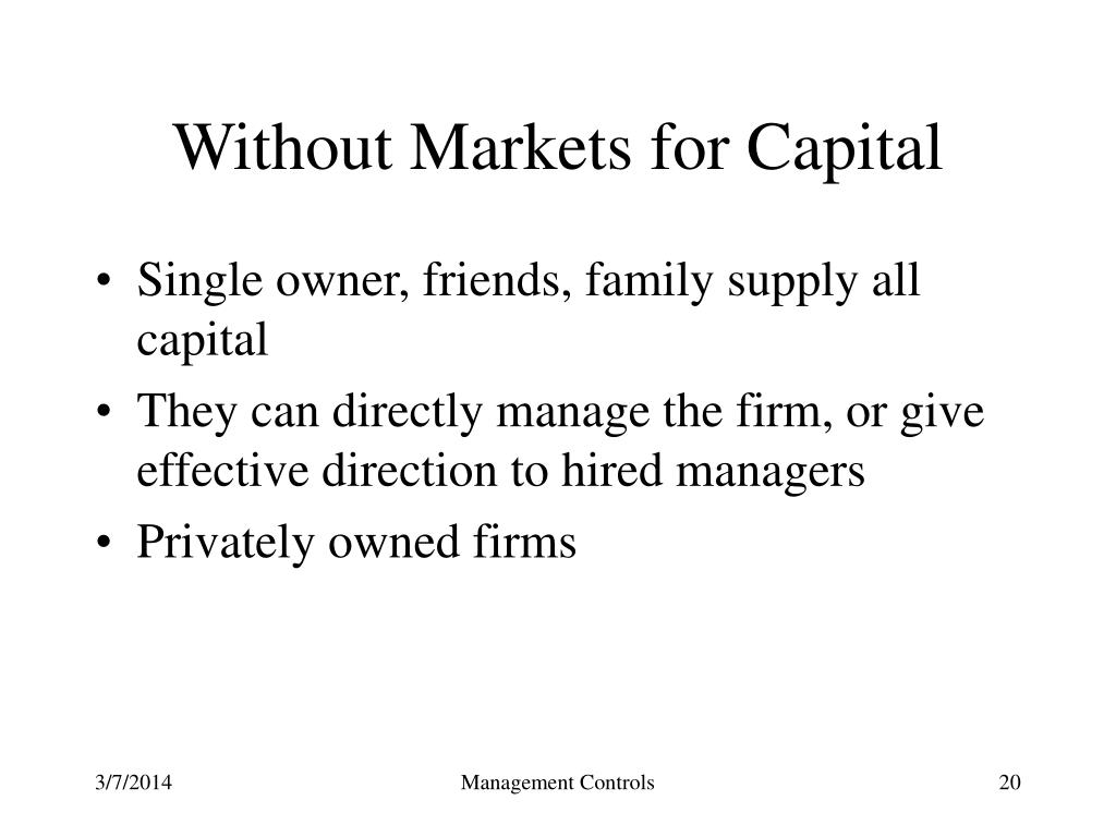 Without Markets for Capital