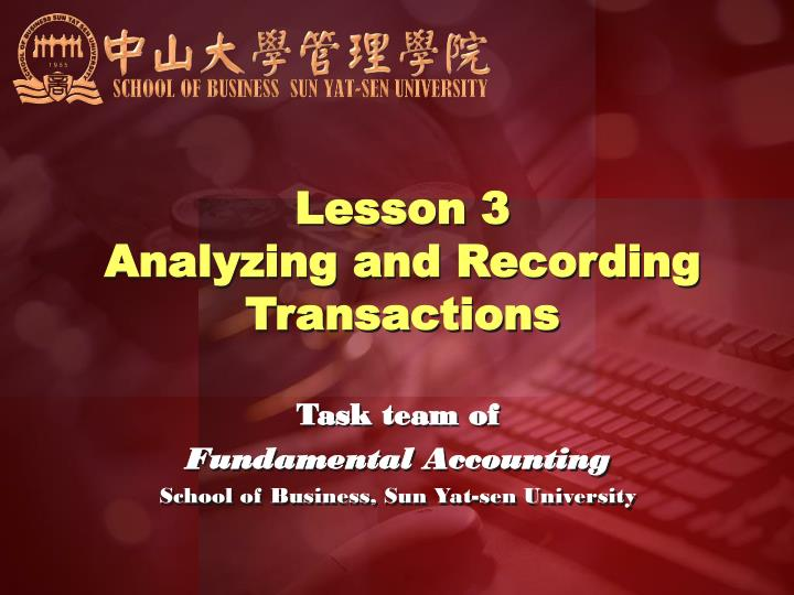 Lesson 3 analyzing and recording transactions