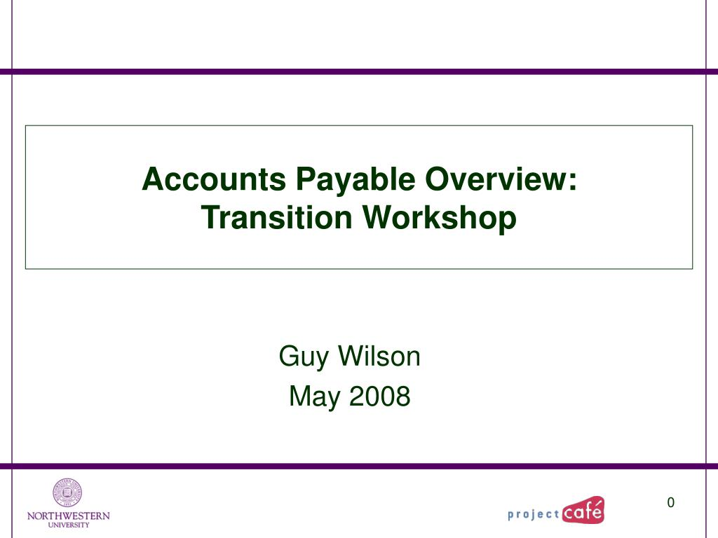 Accounts Payable Overview: