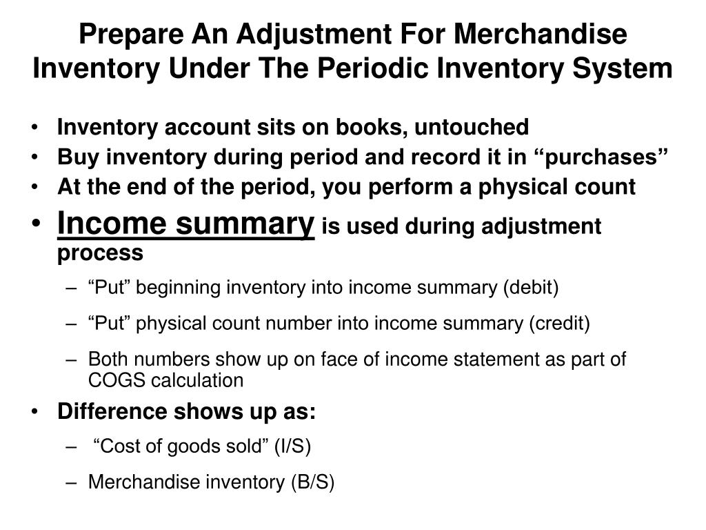 Prepare An Adjustment For Merchandise Inventory Under The Periodic Inventory System