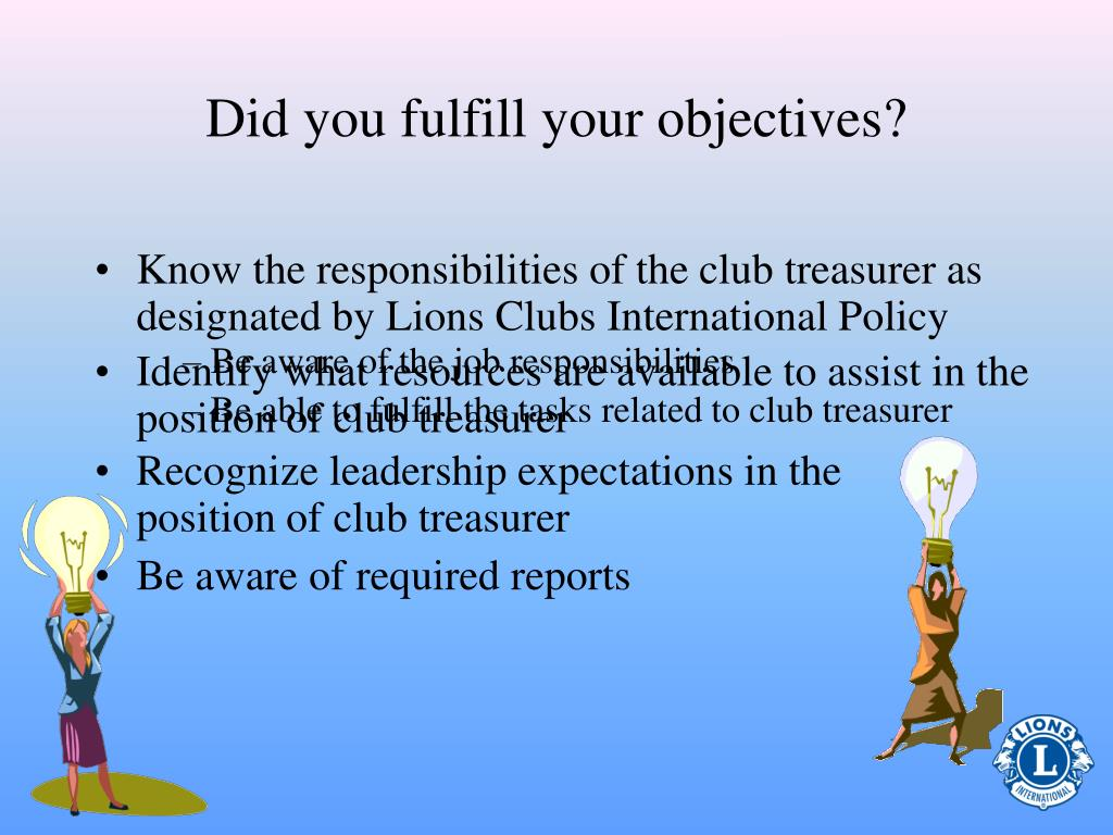 Did you fulfill your objectives?