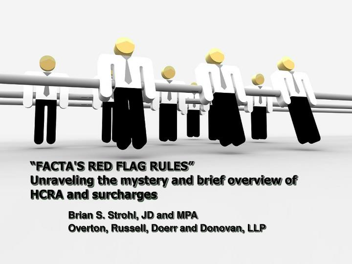 Facta s red flag rules unraveling the mystery and brief overview of hcra and surcharges