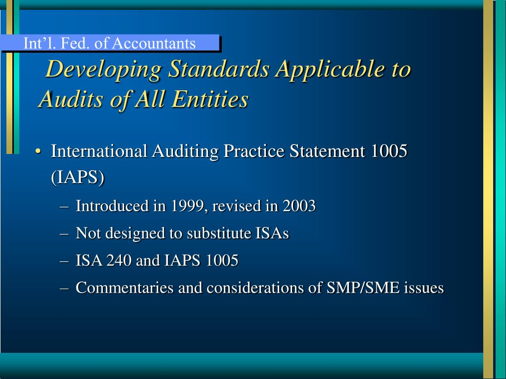 Developing Standards Applicable to Audits of All Entities