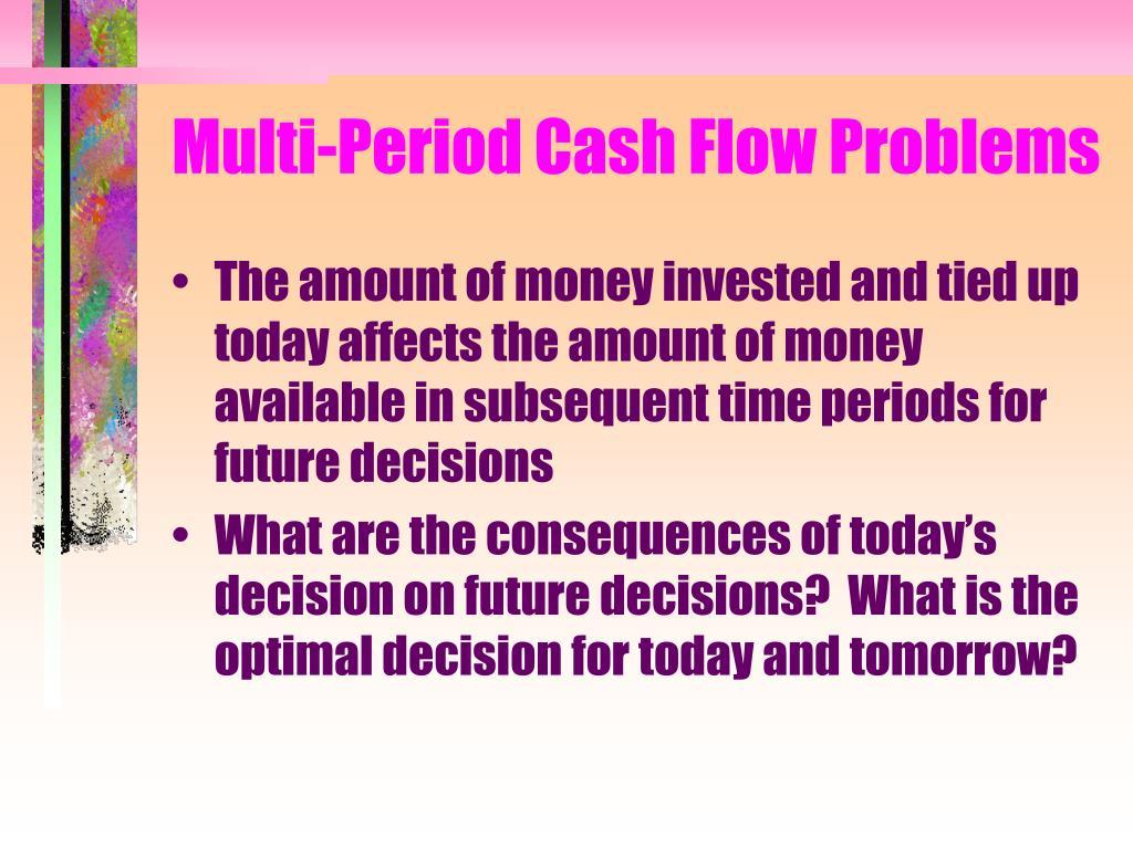 multi period cash flow problems