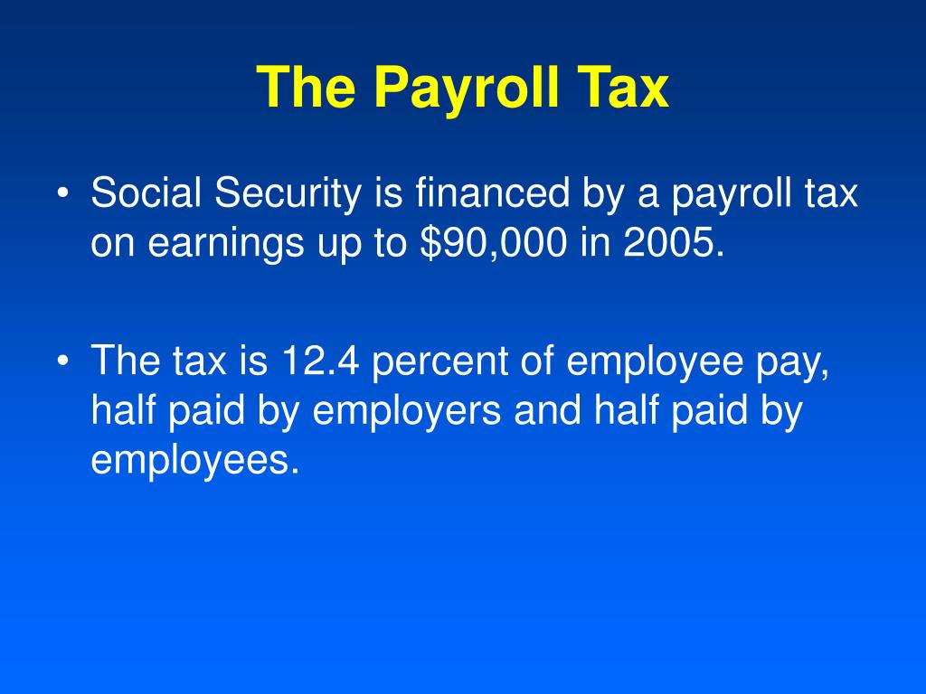 The Payroll Tax