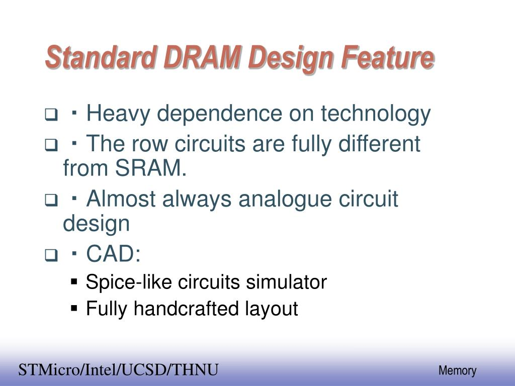 Standard DRAM Design Feature