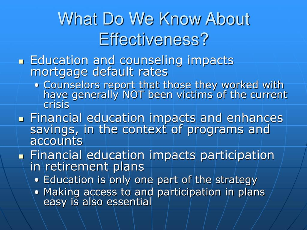 What Do We Know About Effectiveness?