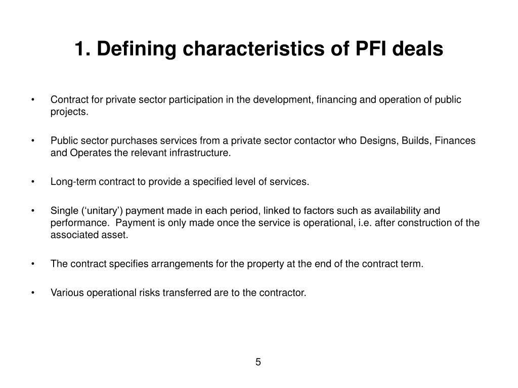 1. Defining characteristics of PFI deals