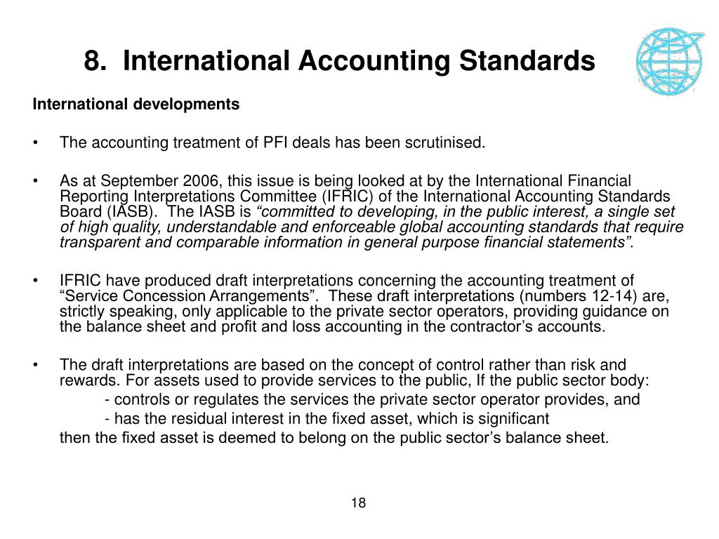 8.  International Accounting Standards