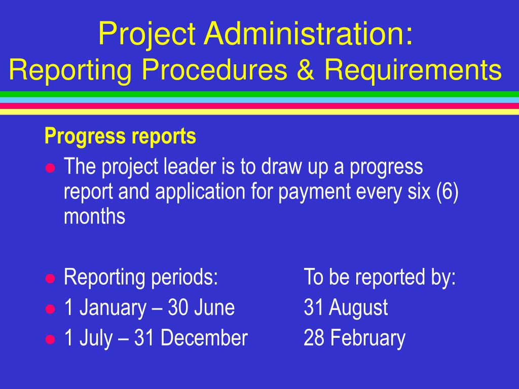 Project Administration: