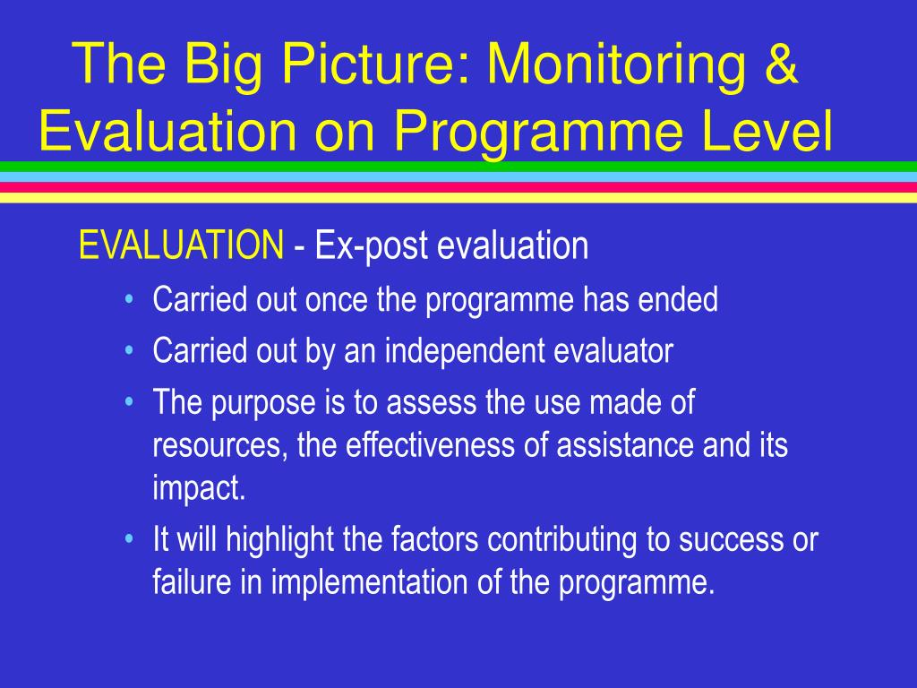 The Big Picture: Monitoring & Evaluation on Programme Level