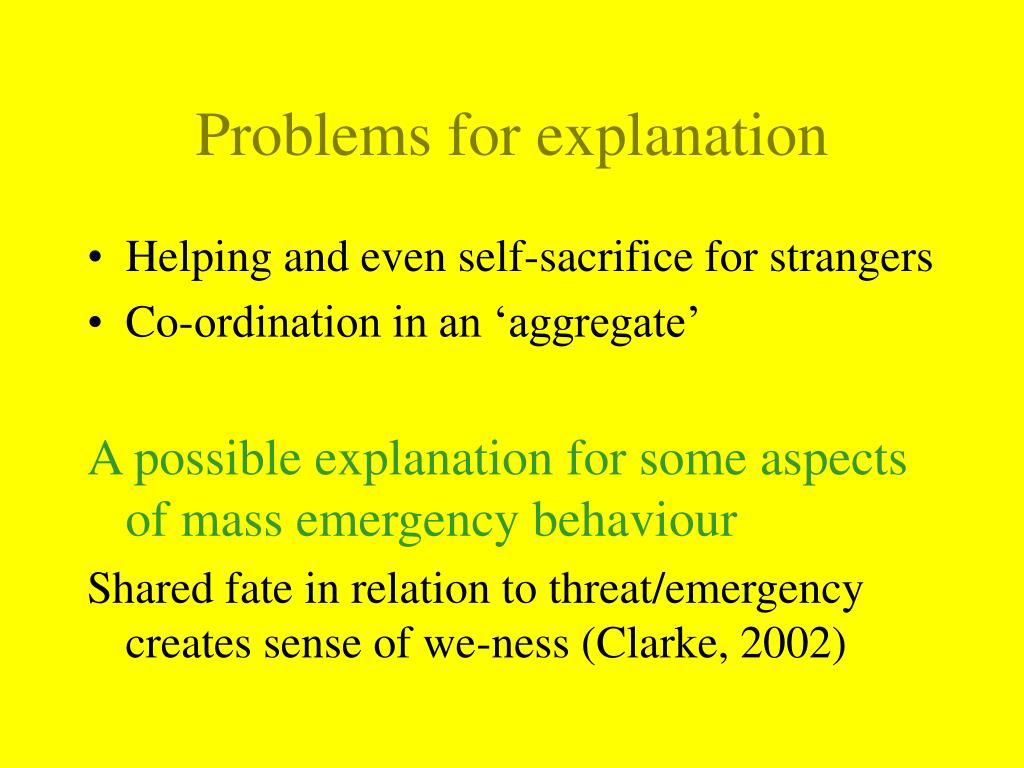 Problems for explanation
