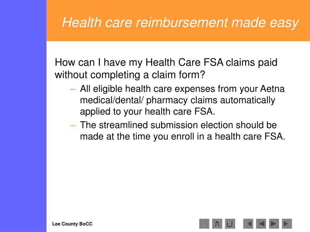 Health care reimbursement made easy