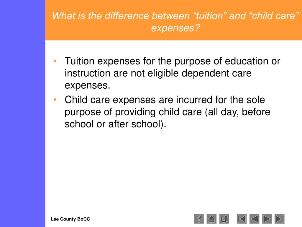 """What is the difference between """"tuition"""" and """"child care"""" expenses?"""