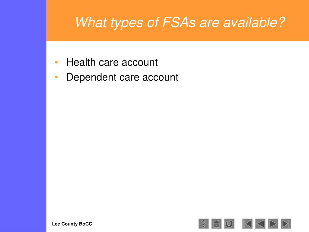 What types of FSAs are available?