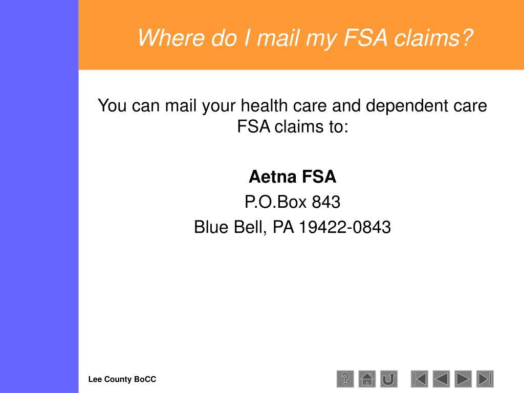 Where do I mail my FSA claims?