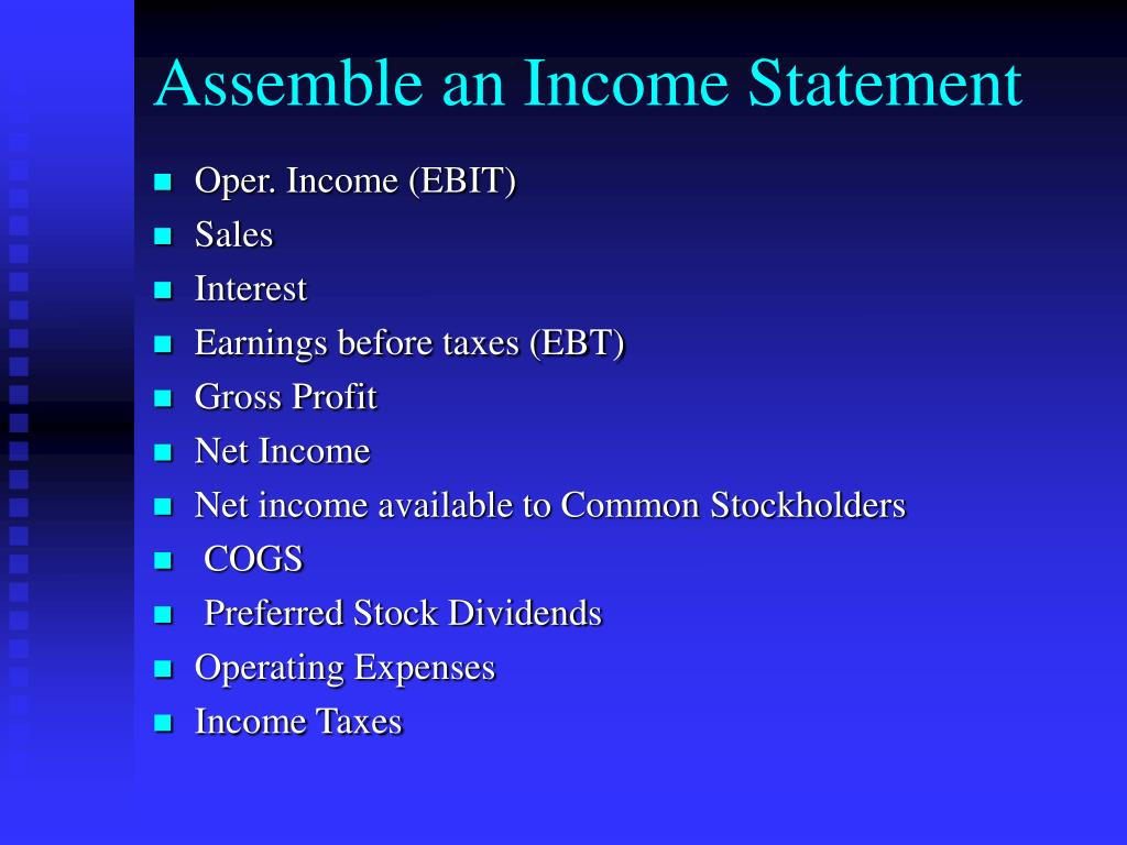 Assemble an Income Statement