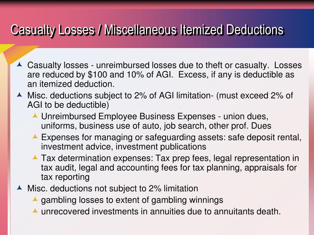 Casualty Losses / Miscellaneous Itemized Deductions