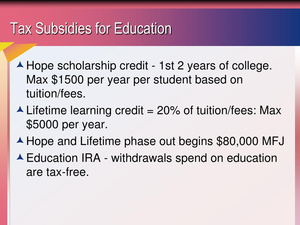 Tax Subsidies for Education