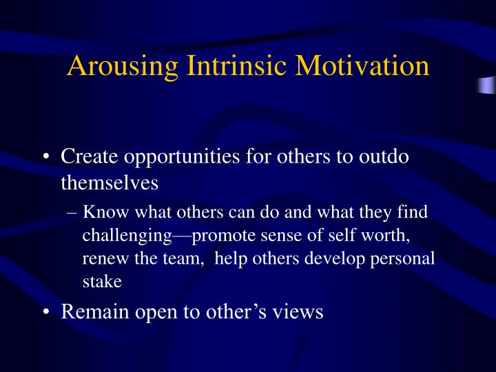 Arousing Intrinsic Motivation