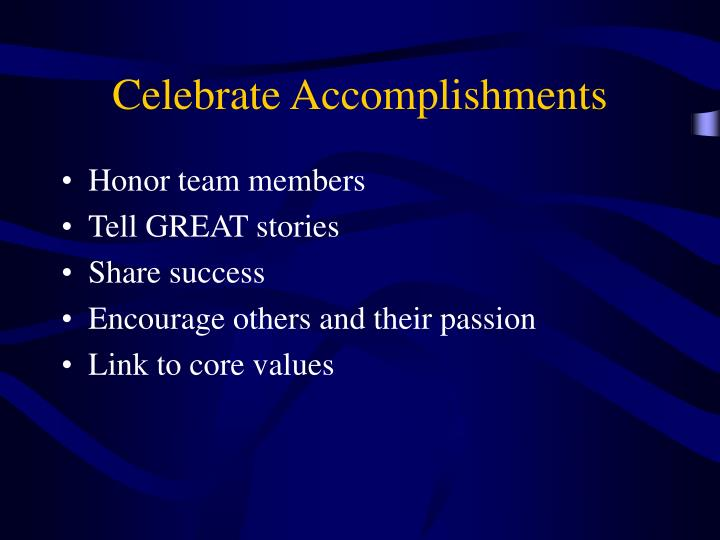 Celebrate Accomplishments