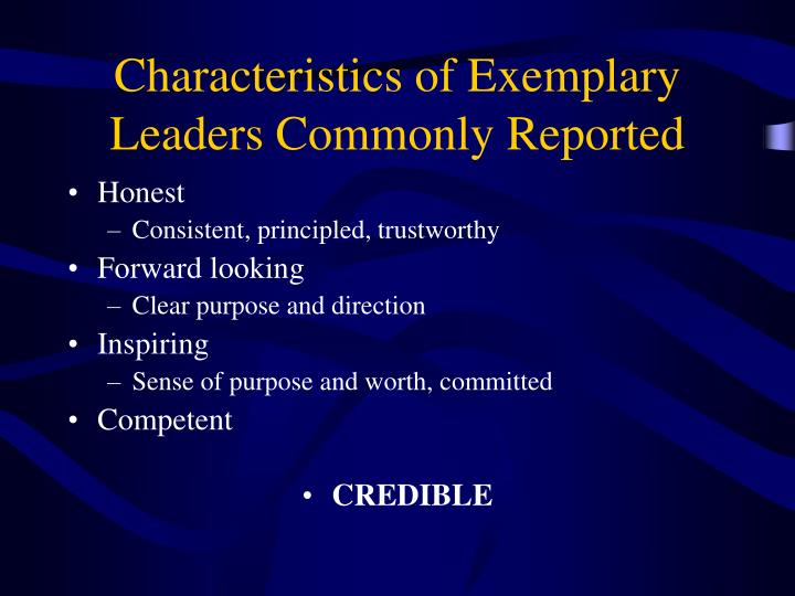 Characteristics of Exemplary Leaders Commonly Reported