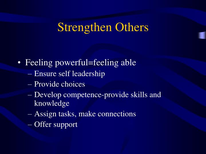 Strengthen Others